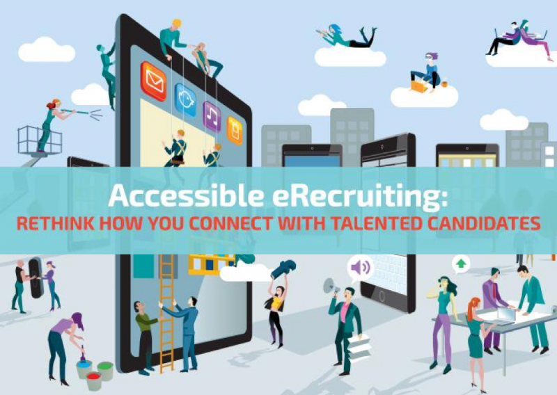 City scene with people standing among jumbo-sized mobile devices like phones and tablets. Some people are on their laptops, others are scaling the tablet with ladders and ropes. The text across the graphic reads 'Accessible eRecruiting: Rethink How You Connect with Talented Candidates'.