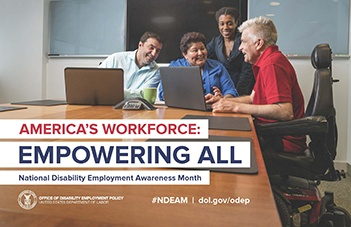 America's Workforce: Empowering All (NDEAM Poster featuring three people around a computer, one seated in wheelchair)