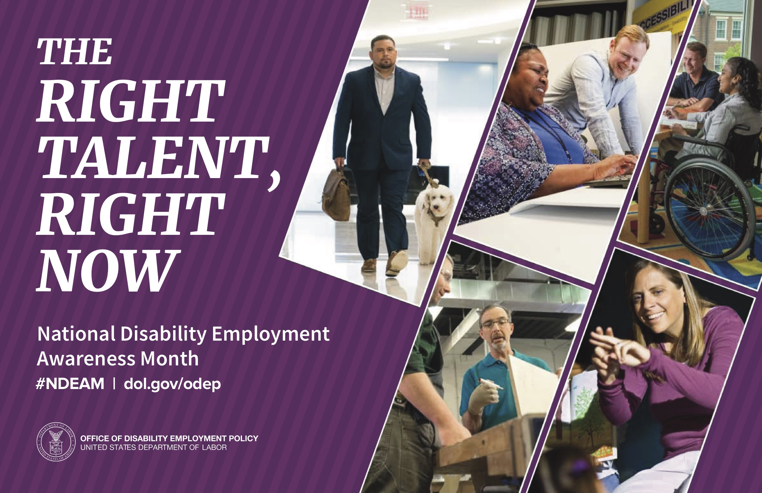 The Right Talent, Right Now (NDEAM Poster featuring images of people with disabilities at work)