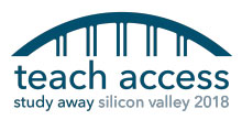 Teach Access Study Away Silicon Valley 2018